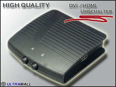 High Quality HDMI / DVI Kombi Umschalter