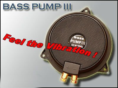 Bass Pump 3 -- Feel the Vibration --  4 OHM